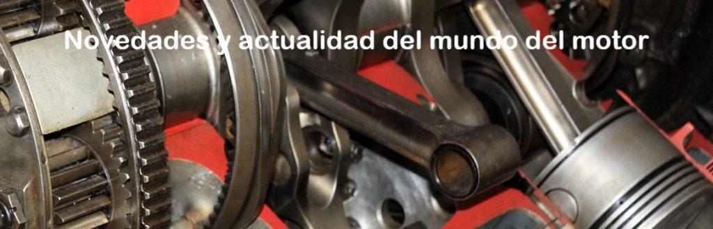 Novedades y actualidad del mundo del motor.